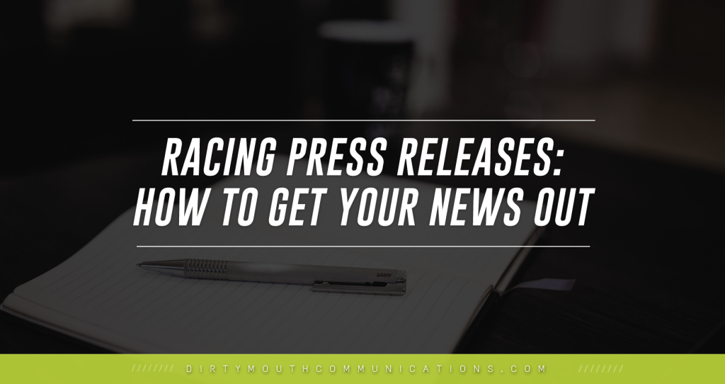 Racing Press Releases: How to Get the Word Out